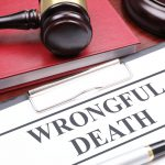 A Clear Understanding of Wrongful Death Claims